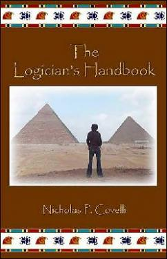 The Logician's Handbook is a journal by Nicholas Covelli, filled with his deepest thoughts. It is available on Amazon.com. See www.groovelite.com for more information.
