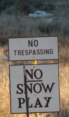 But litter left by 'snow bunny' visitors, along with cutting of fences and locks on private property, cause those who live here year 'round to post signs like these. Congestion of local roads is also an annoyance, and a safety concern. When traffic reaches gridlock, residents worry that emergency vehicles have no way to pass.