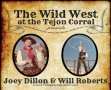 The Wild West at Tejon Corral